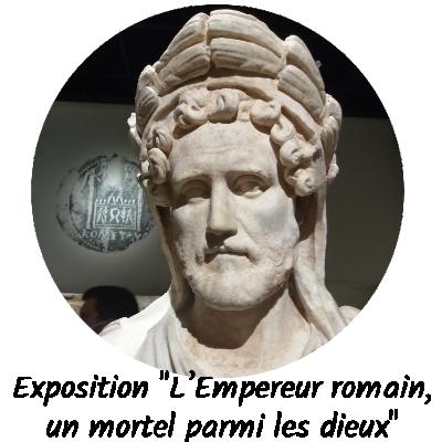 Exposition l'empereur romain un mortel parmi les dieux 2021